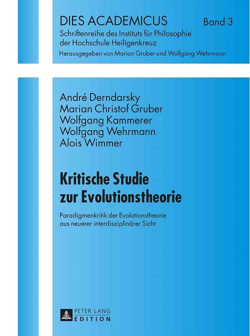 Rezension: \'Kritische Studie zur Evolutionstheorie\'