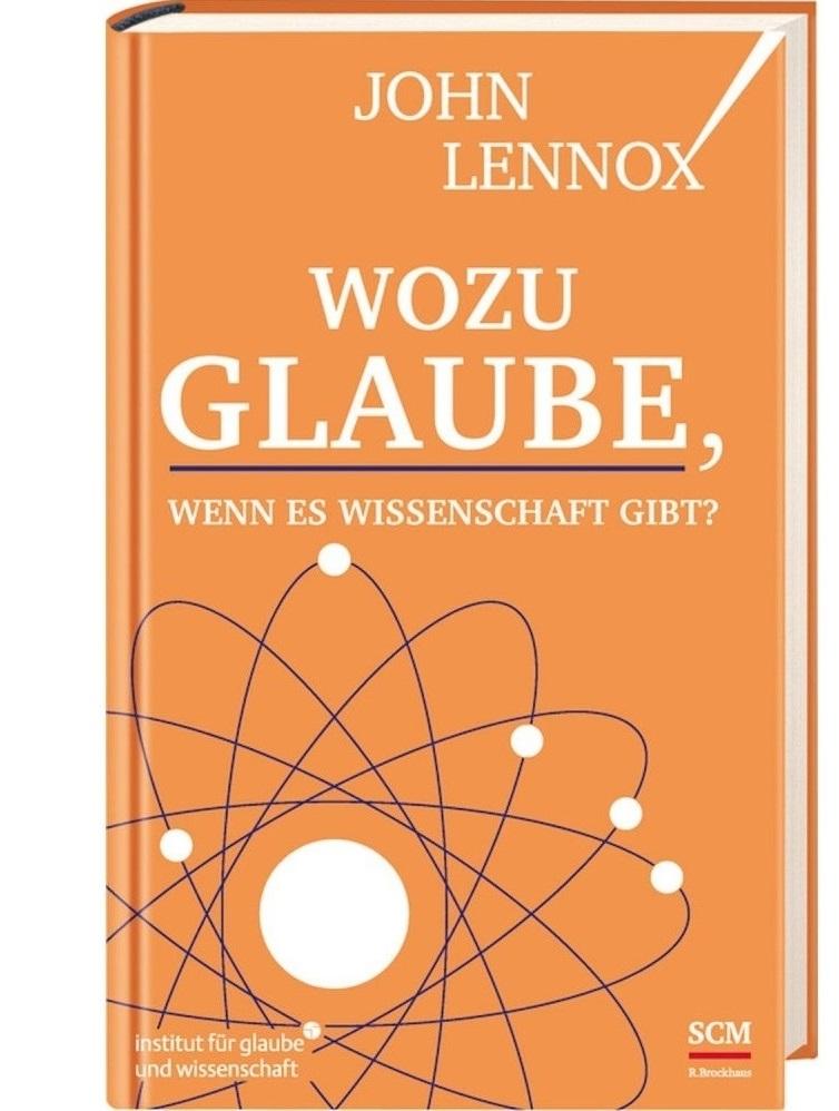 John Lennox: 'Wozu Glaube, wenn es Wissenschaft gibt?'