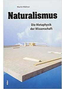 Martin Mahner: Naturalismus
